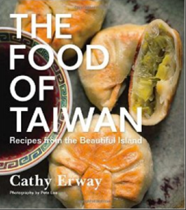 The Food of Taiwan by Cathy Erway